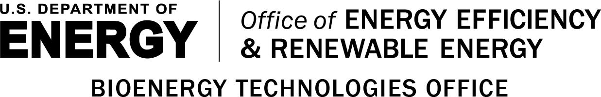 U.S. Department of Energy | Office of Energy Efficiency and Renewable Energy - Bioenergy Technologies Office